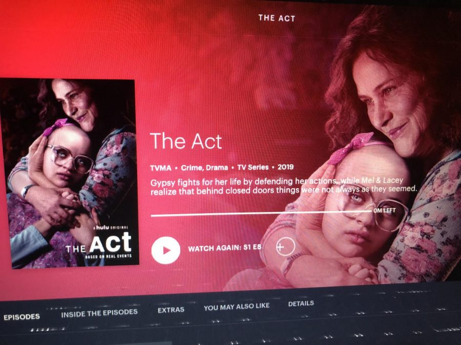 Watching+Hulu+%2F%2F+Hulu+has+brought+the+new+series+%22The+Act%22+based+on+a+true+story.+%22The+act+is+a+weird+show%22+said+Aj+Sighn