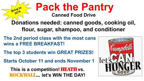 Do it for the food pantry// The battle for Heath against Rockwall High school for the most cans donated began October 11th, and the deadline is November 1st. Make sure to either head over to the Toyota of Rockwall or to classroom 3214 to drop off your donations.
